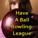 have-a-ball-bowling-league