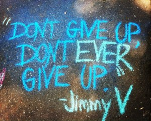 don't ever give up jimmy V